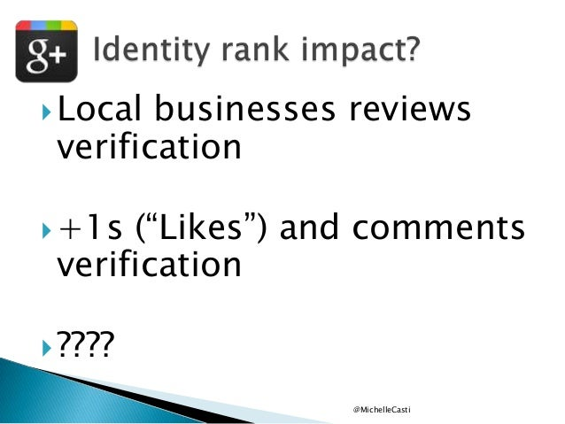 """ Local  businesses reviews verification   +1s  (""""Likes"""") and comments verification   ???? @MichelleCasti"""