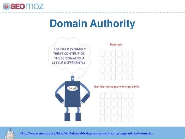 Domain Authority<br />http:/googleblog.blogspot.com/2010/06/our-new-search-index-caffeine.html<br />http://www.seomoz.org/...