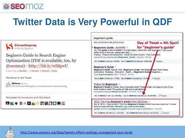 Twitter Data is Very Powerful in QDF<br />http:/googleblog.blogspot.com/2010/06/our-new-search-index-caffeine.html<br />ht...