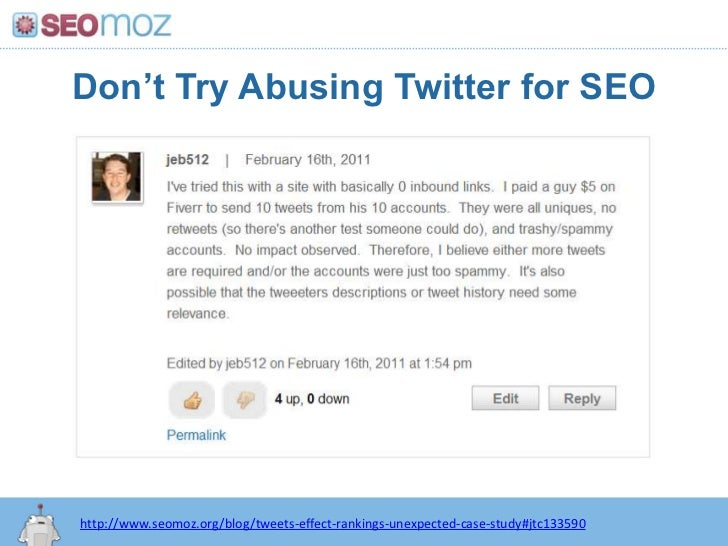 Don't Try Abusing Twitter for SEO<br />http:/googleblog.blogspot.com/2010/06/our-new-search-index-caffeine.html<br />http:...