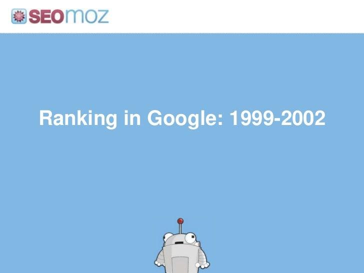 The Evolution of Google's Rankings Slide 3