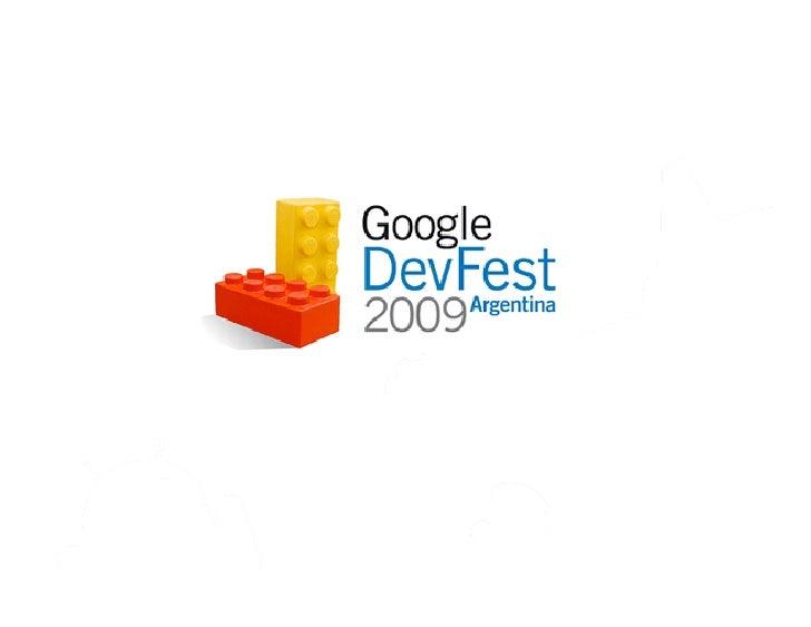 Google and the social Web Patrick Chanezon @chanezon Google Mauro Gonzalez @gmaurol Globant 11/16/09  Post your questions ...