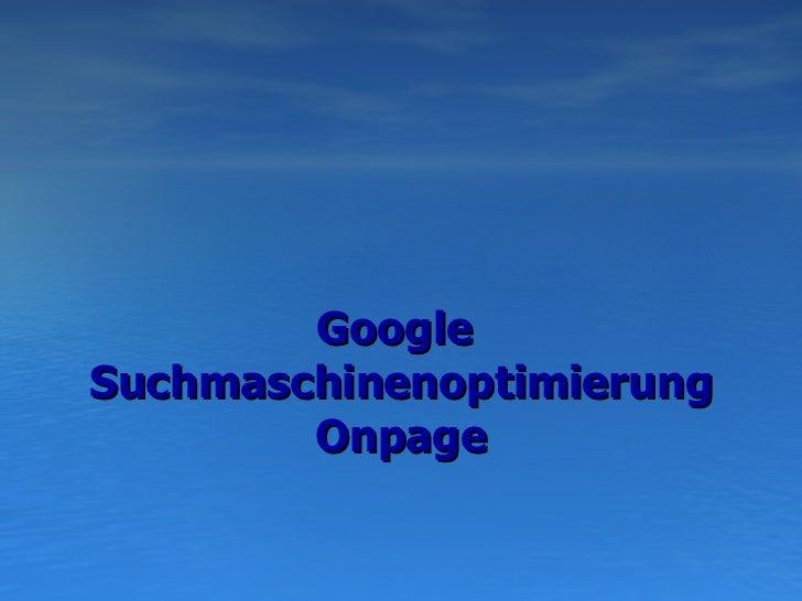 Google  Suchmaschinenoptimierung  Onpage