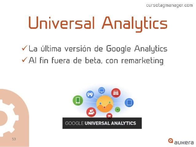 Google Tag Manager y Universal Analytics: control total de campañas online