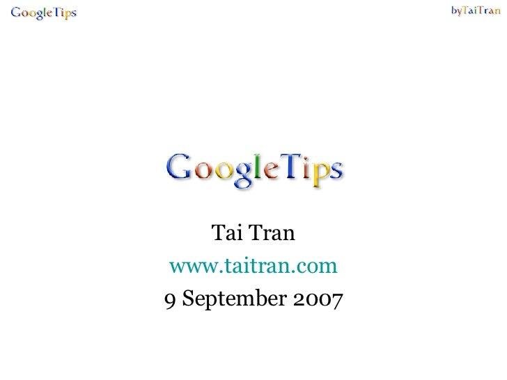 Tai Tran www.taitran.com 9 September 2007