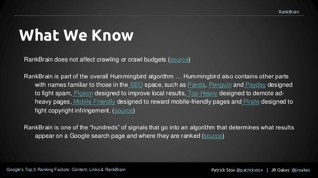 RankBrain does not affect crawling or crawl budgets (source) RankBrain is part of the overall Hummingbird algorithm … Humm...