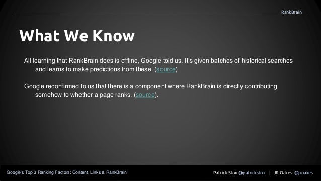 All learning that RankBrain does is offline, Google told us. It's given batches of historical searches and learns to make ...