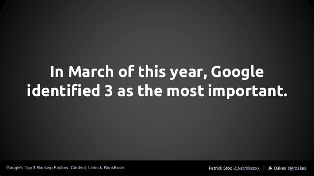 In March of this year, Google identified 3 as the most important. Patrick Stox @patrickstox | JR Oakes @jroakesGoogle's To...