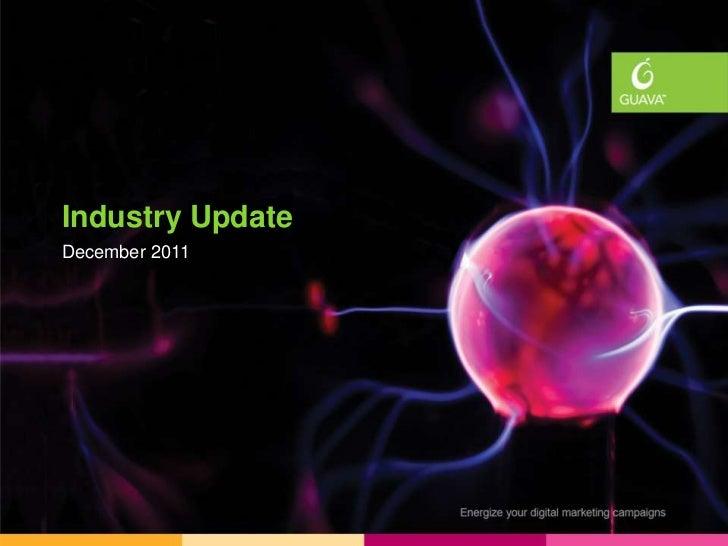 Industry UpdatesIndustry UpdateDecember 2011