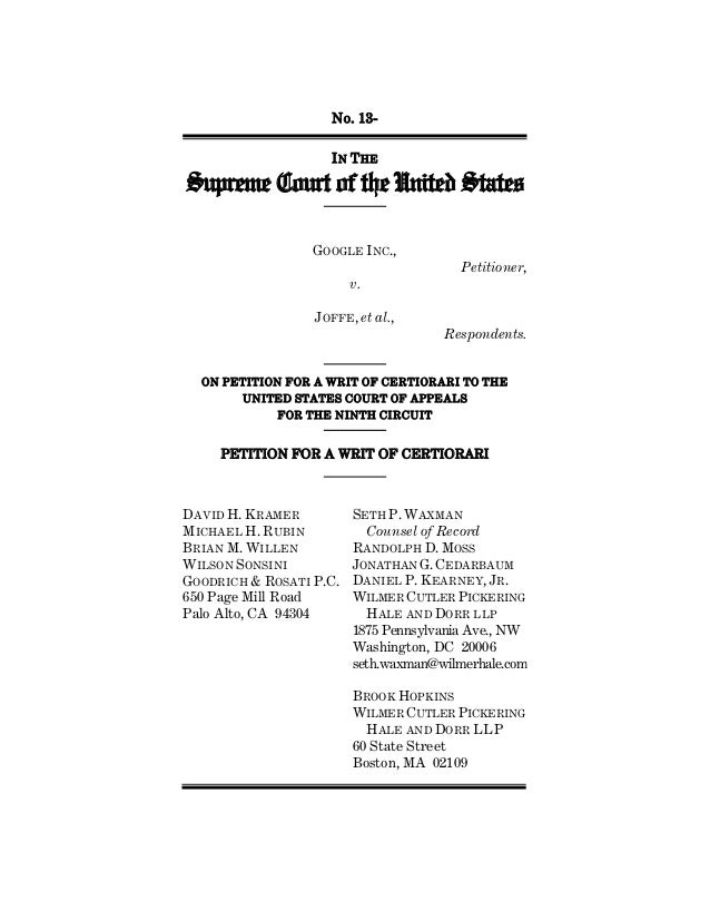 No. 13- IN THE Supreme Court of the United States GOOGLE INC., Petitioner, v. JOFFE, et al., Respondents. ON PETITION FOR ...