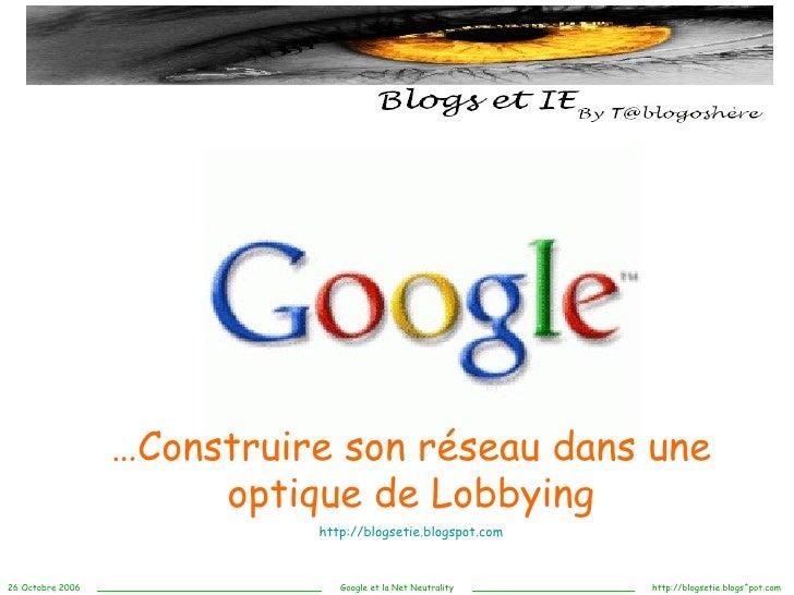 … Construire son réseau dans une optique de Lobbying http://blogsetie.blogspot.com