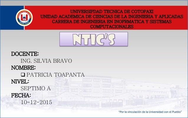 UNIVERSIFDAD TECNICA DE COTOPAXI UNIDAD ACADEMICA DE CIENCIAS DE LA INGENIERIA Y APLICADAS CARRERA DE INGENIERIA EN INOFRM...