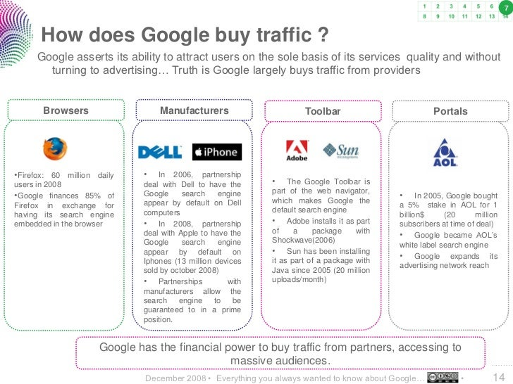 7           How does Google buy traffic ?      Google asserts its ability to attract users on the sole basis of its servic...