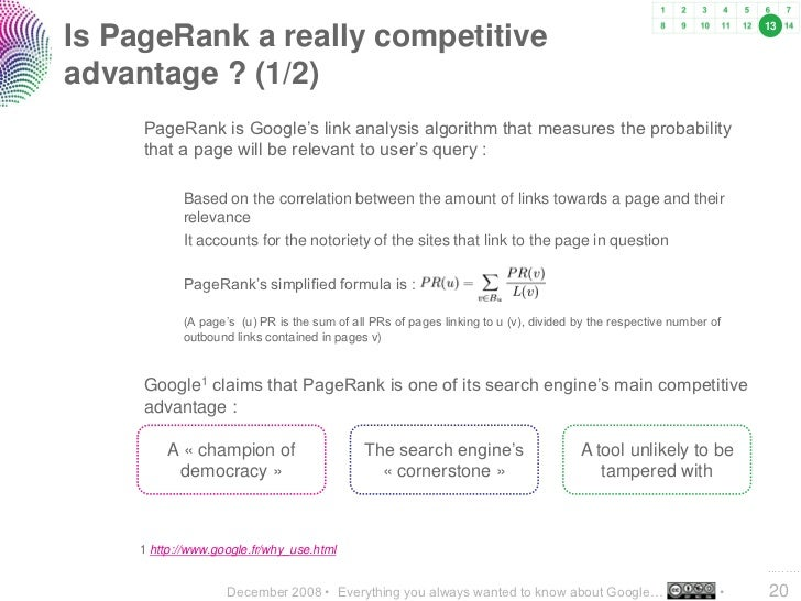 13 Is PageRank a really competitive advantage ? (1/2)      PageRank is Google's link analysis algorithm that measures the ...