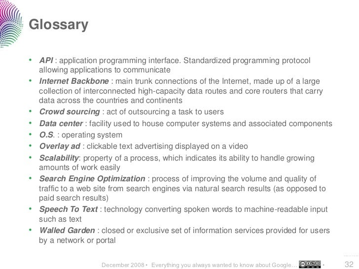 Glossary  • API : application programming interface. Standardized programming protocol     allowing applications to commun...