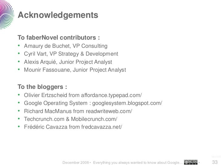 Acknowledgements  To faberNovel contributors : •   Amaury de Buchet, VP Consulting •   Cyril Vart, VP Strategy & Developme...