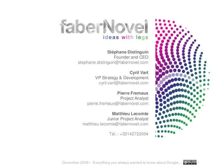 Stéphane Distinguin                            Founder and CEO         stephane.distinguin@fabernovel.com                 ...