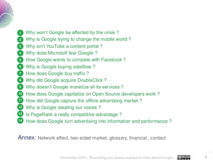 1    Why won't Google be affected by the crisis ? 2    Why is Google trying to change the mobile world ? 3    Why isn't Yo...