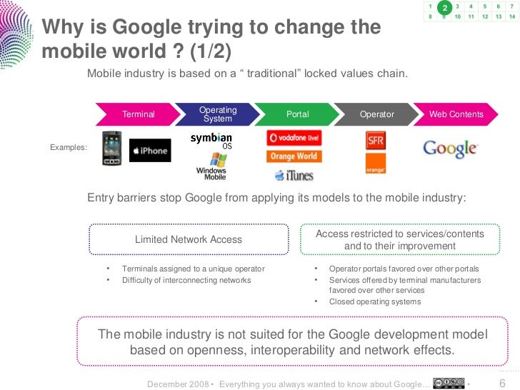 """2  Why is Google trying to change the mobile world ? (1/2)             Mobile industry is based on a """" traditional"""" locked..."""