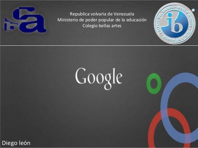 Republica volvaria de Venezuela Ministerio de poder popular de la educación Colegio bellas artes  Diego león