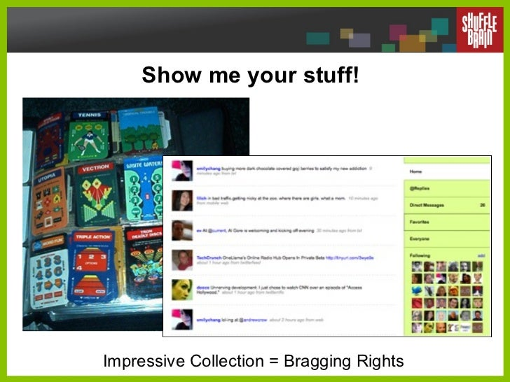 Show me your stuff! Impressive Collection = Bragging Rights