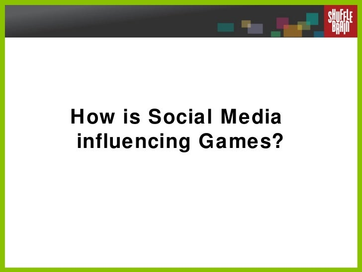 How is Social Media  influencing Games?