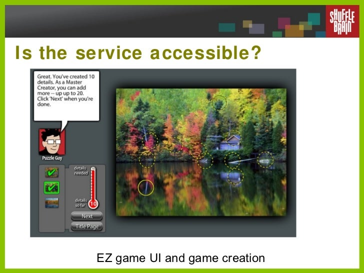 Is the service accessible? EZ game UI and game creation