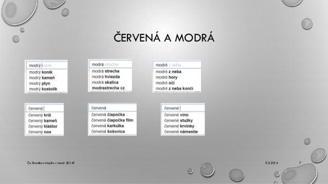 ČERVENÁ A MODRÁ  Čo Slovákov trápilo v marci 2014?  9.3.2014  7
