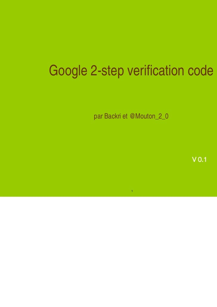 Google 2-step verification code        par Backri et @Mouton_2_0                                    V 0.1                 ...