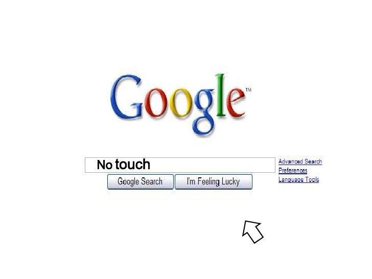 """No Touch ?                   만지지 마시오!                No → Know         Touch →   New tch   """"새로운 경영정보기술을 알아가겠다!"""""""