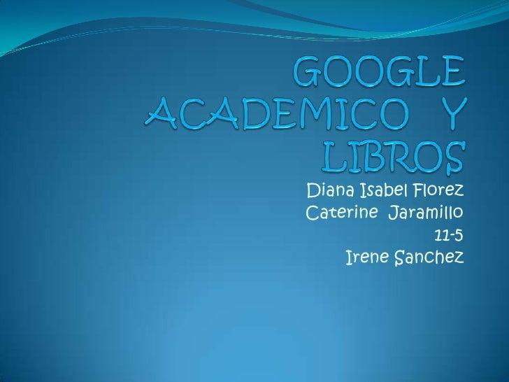 Google Academico Y Libros