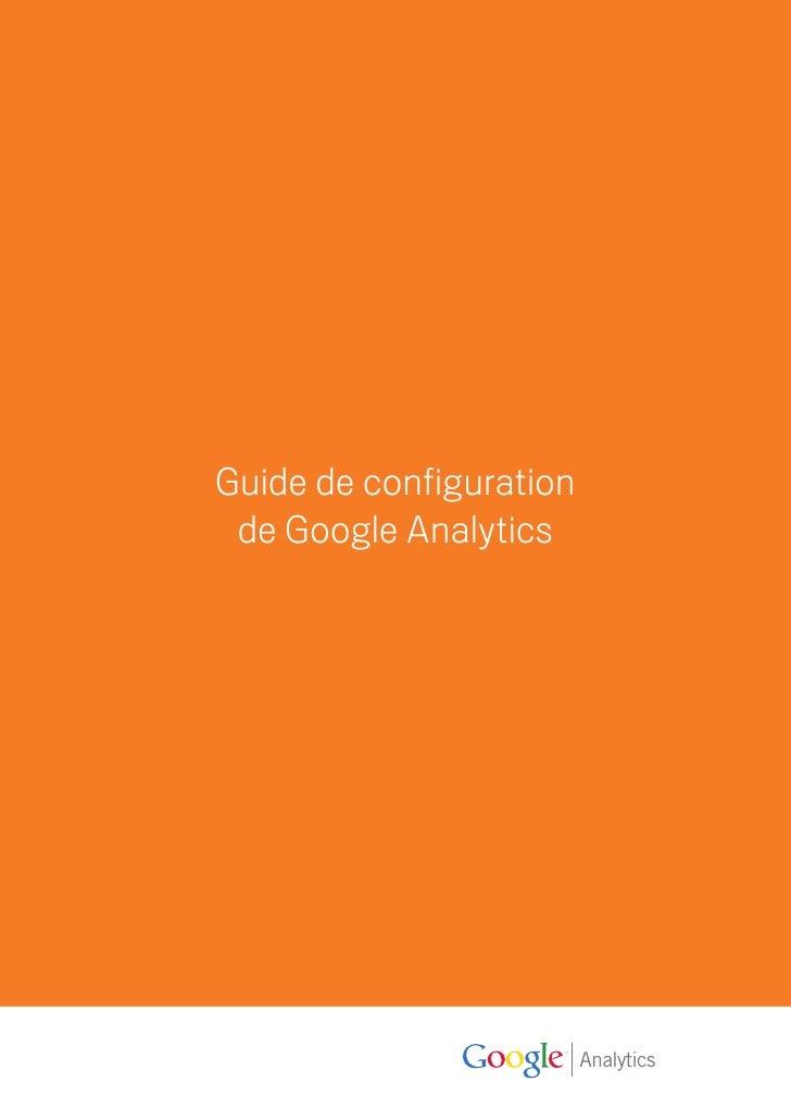 Guide de configuration  de Google Analytics                              Analytics