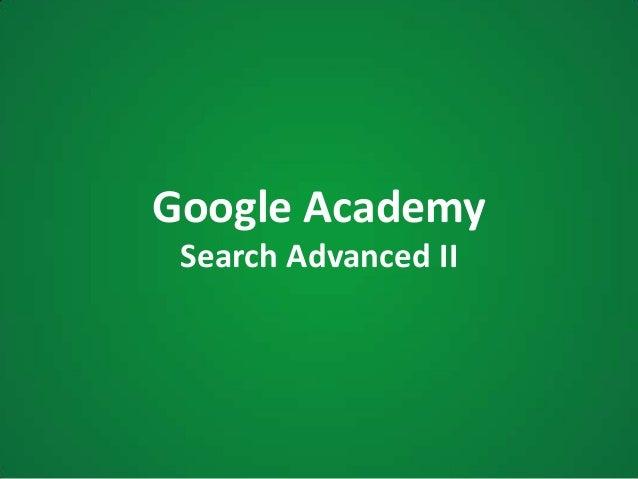 Google AcademySearch Advanced II