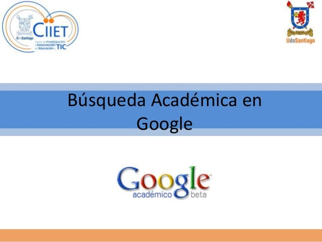 Búsqueda Académica en Google