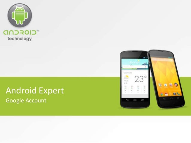 Android Expert Google Account