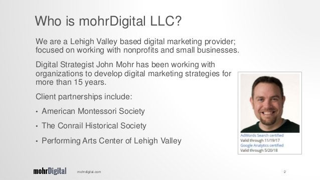 We are a Lehigh Valley based digital marketing provider; focused on working with nonprofits and small businesses. Digital ...