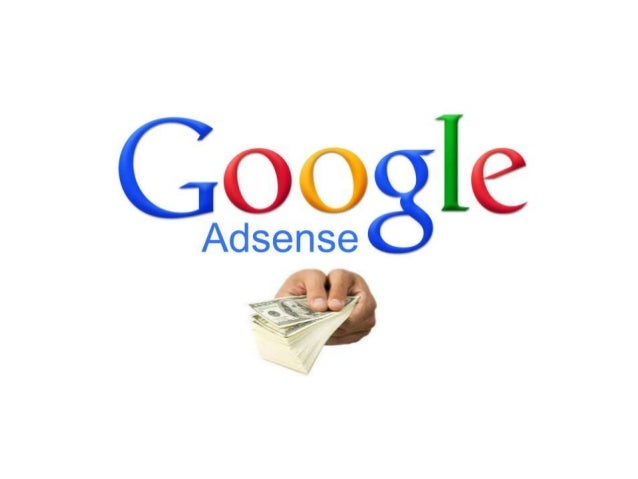 What is Google adsence ? • Google AdSense is an ad serving application run by Google it allows publishers in the Google Ne...