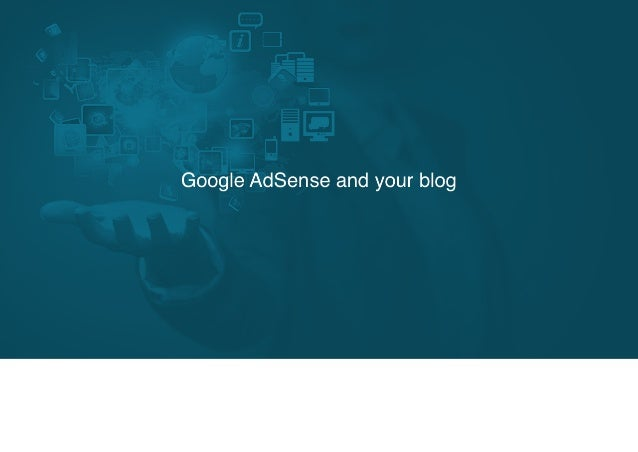 Google AdSense and your blog