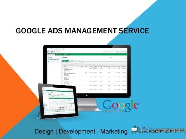 GOOGLE ADS MANAGEMENT SERVICE Design | Development | Marketing