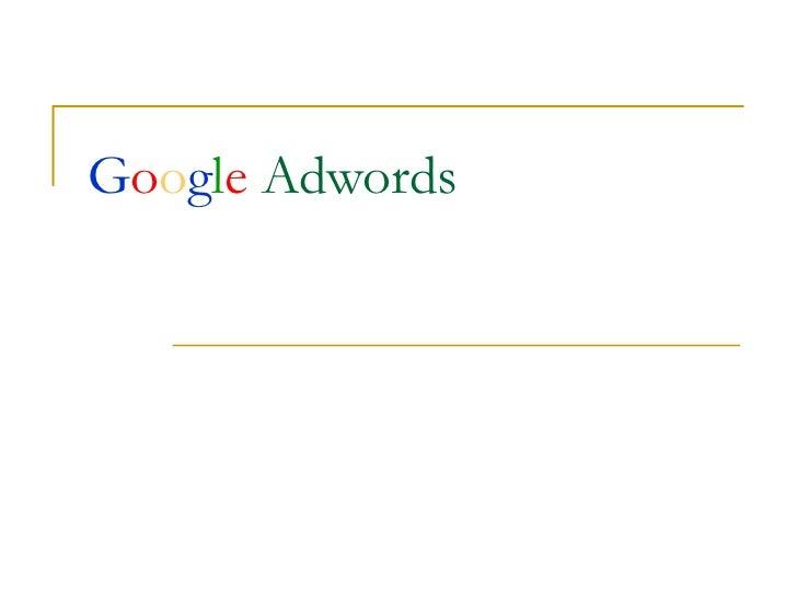 G o o g l e   Adwords