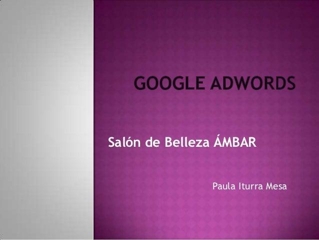 Salón de Belleza ÁMBAR               Paula Iturra Mesa