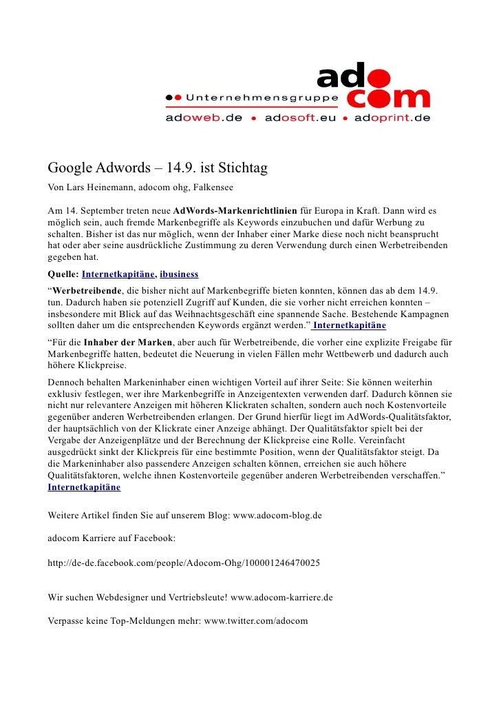 Google Adwords – 14.9. ist Stichtag Von Lars Heinemann, adocom ohg, Falkensee  Am 14. September treten neue AdWords-Marken...