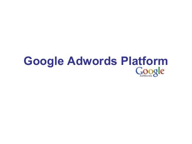 Google Adwords Platform