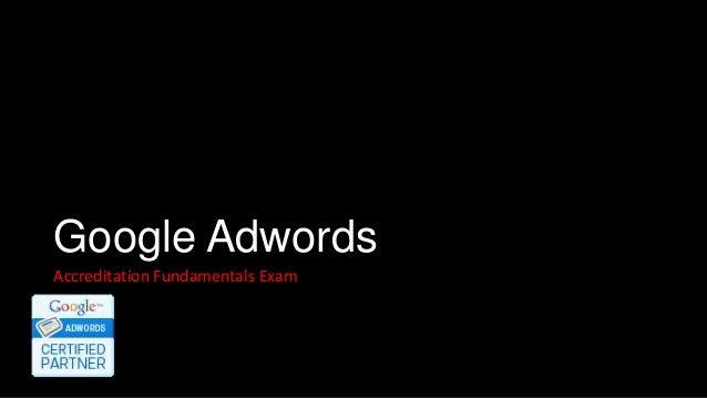 Google AdwordsAccreditation Fundamentals Exam