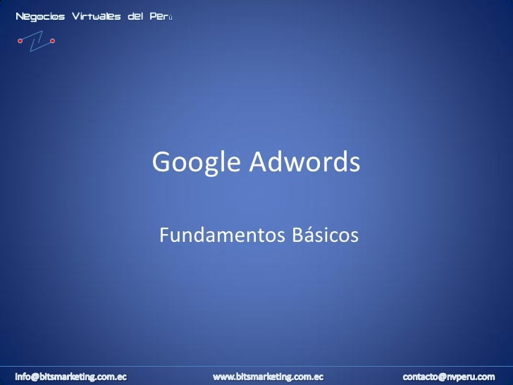 Google AdwordsFundamentos Básicos