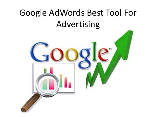 Google AdWords Best Tool For Advertising