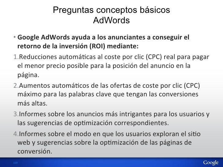 Preguntas conceptos básicos                            AdWords•Google AdWords ayuda a los anunciantes a con...