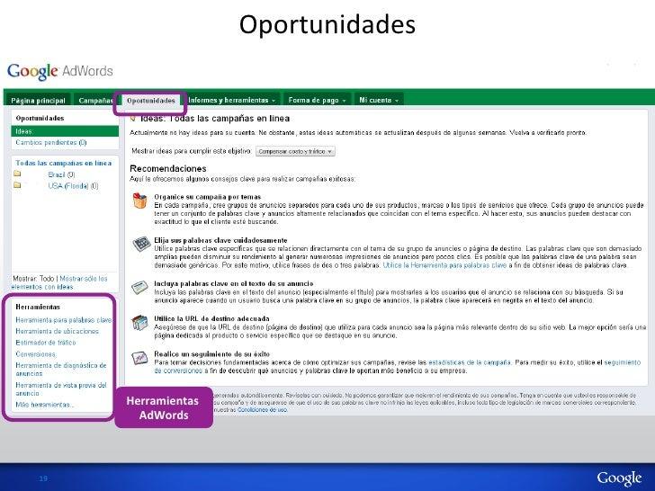 Oportunidades          Herramientas            AdWords  19
