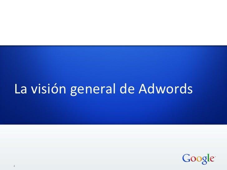 La visión general de Adwords  4