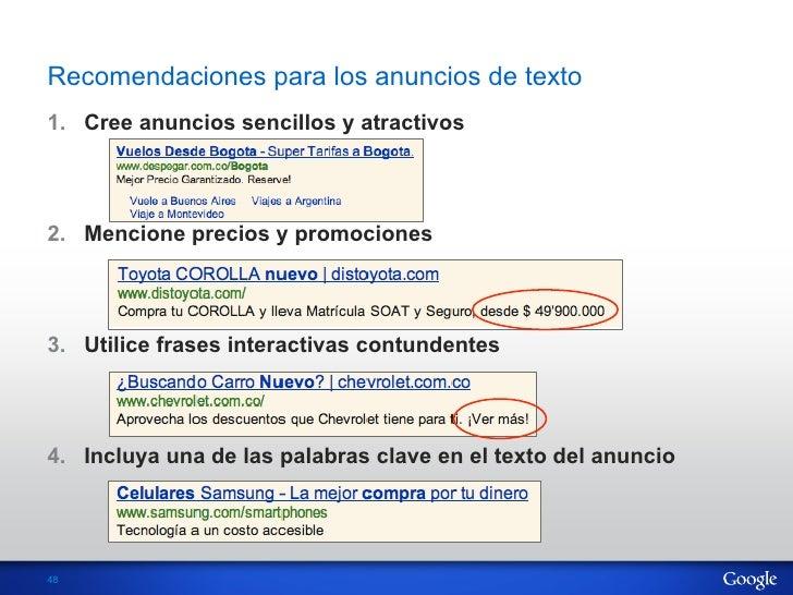 Recomendaciones para los anuncios de texto1. Cree anuncios sencillos y atractivos2. Mencione precios y promociones3. Ut...